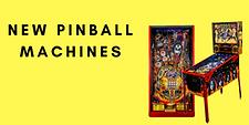 New Pinball Machines
