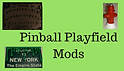Pinball Mods