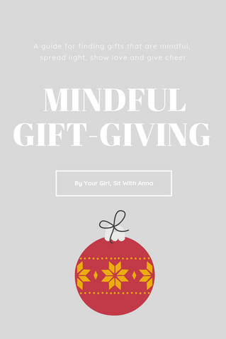Mindful Gift Giving 101
