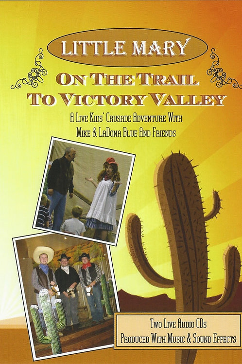 On The Trail To Victory Valley