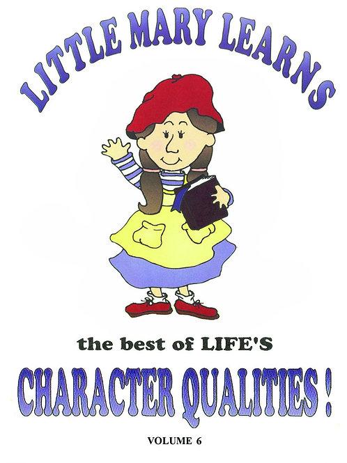 Volume 6- Character Qualities