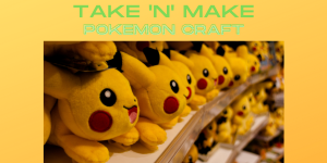 Take 'N' Make Pokemon Craft website.png