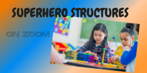 Copy of Superhero Superstructures evance