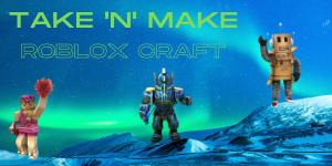Take 'N' Make Roblox Craft Website.png