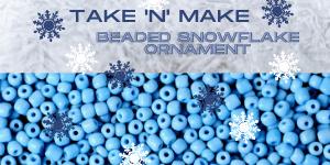 Take 'N' Make beaded snowflake website.png