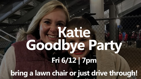 Katie's Goodbye Party