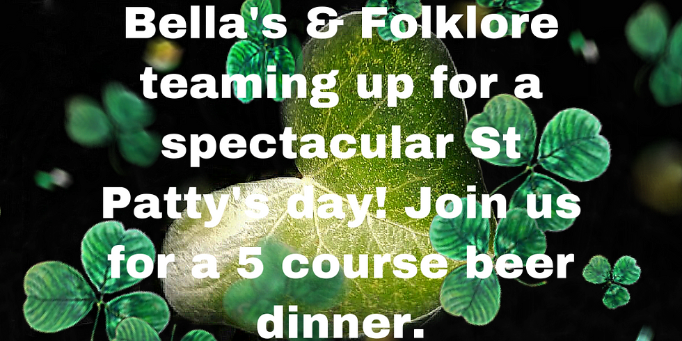 St Patty's Folklore 5 course Dinner Pairing