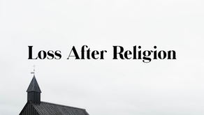 Loss After Religion