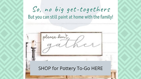 SHOP for Pottery To-Go HERE.png
