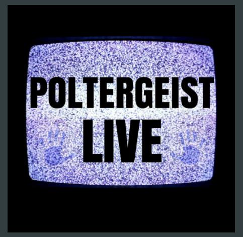 Poltergeist LIVE - Oct 20-Nov 4!