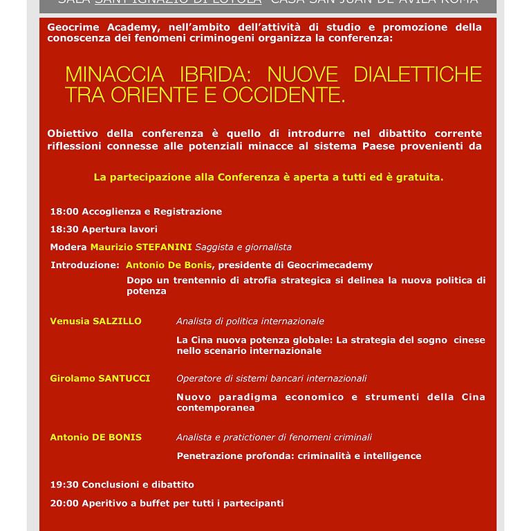 Minaccia Ibrida: nuove dialettiche tra oriente ed occidente.