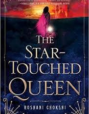 New YA Fiction: Elle Boyle Reviews The Star-Touched Queen by Roshani Chokshi