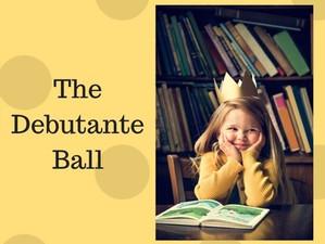 The Debutante Ball and the Princess