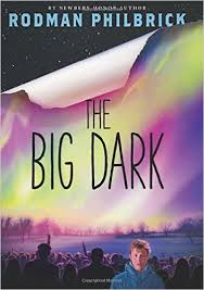 The Big Dark Rodman Philbrick