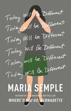 Today will be different Maria Semple