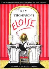 Eloise by Kay Thompson
