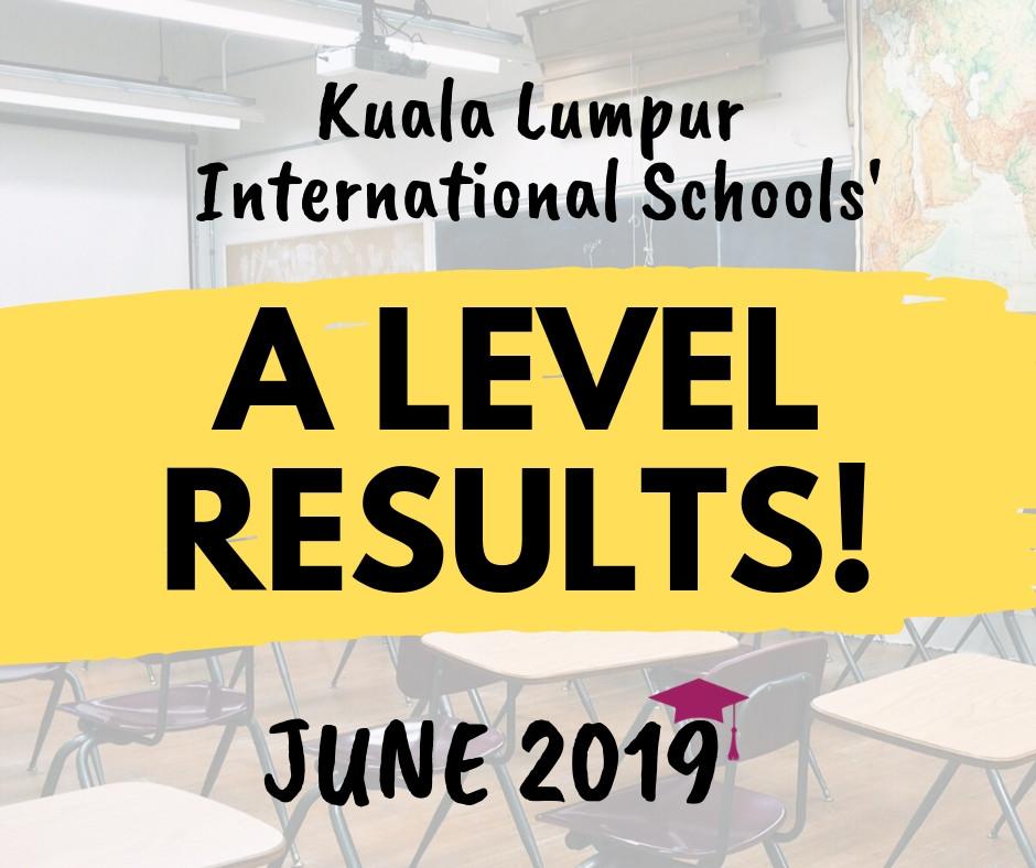 A Level Results 2019 Kuala Lumpur