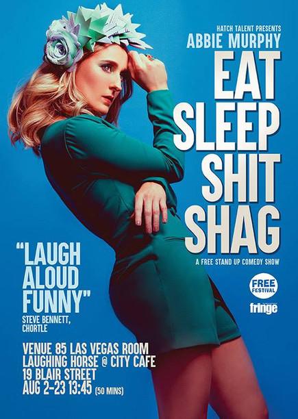 Eat Sleep Shit Shag