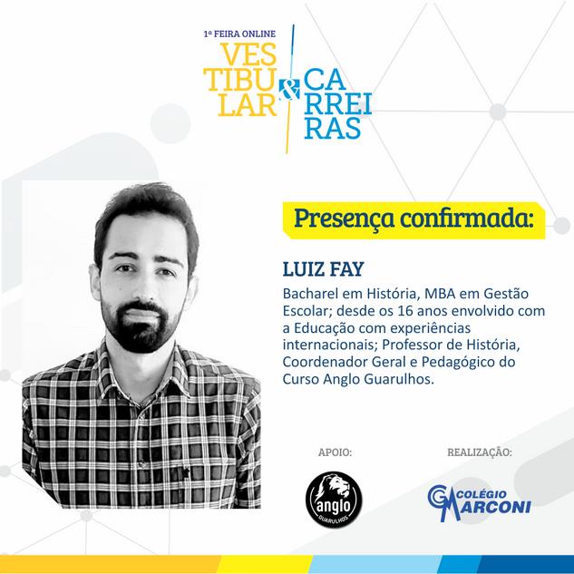 Palestrante confirmado: Luiz Fay