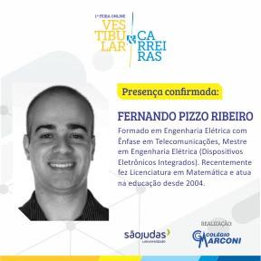 Palestrante confirmado: Fernando Pizzo Ribeiro