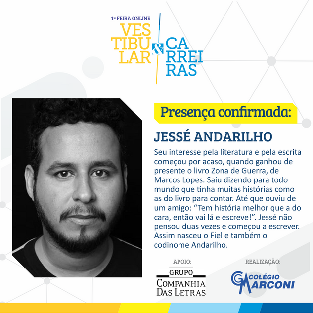 Palestrante convidado: Jessé Andarilho