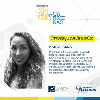 Palestrante convidada: Karla Ikeda