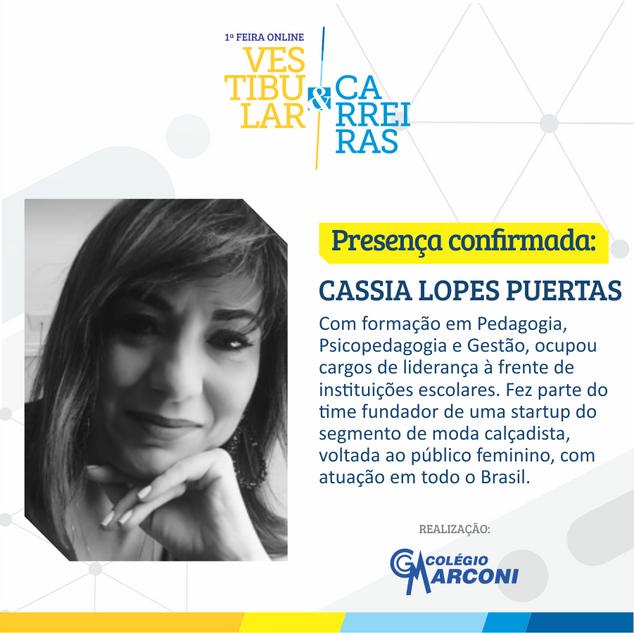 Palestrante convidada: Cassia Lopes Puertas