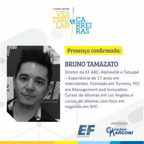 Palestrante convidado: Bruno Tamazato