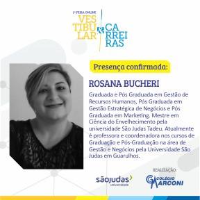 Palestrante confirmada: Rosana Bucheri