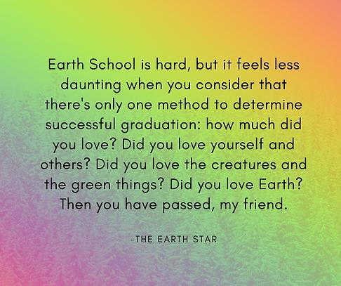 Earth School is hard, but it feels less
