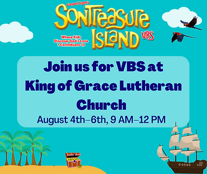 Join for Vacation Bible School at King of Grace Lutheran Church.png