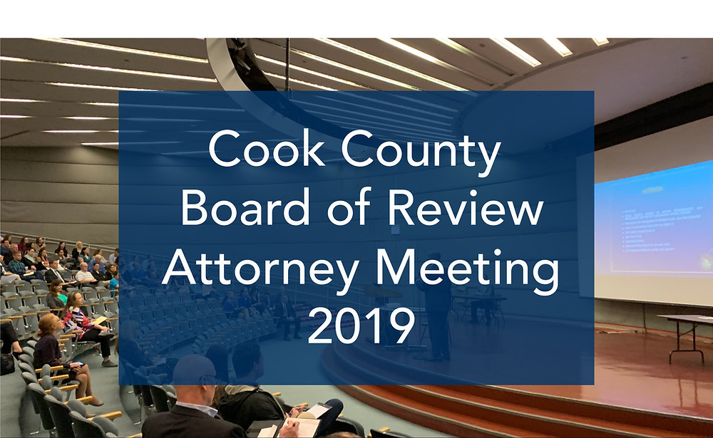 Cook County 2019 Board of Review Attorney Meeting