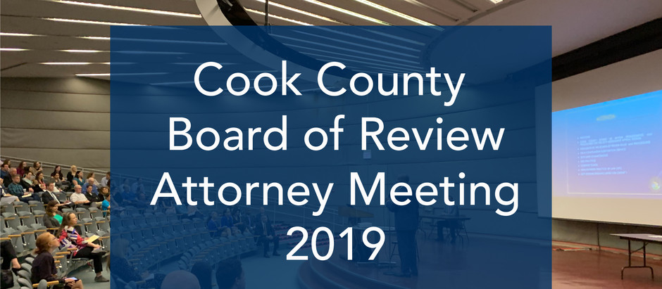 Cook County Board of Review Attorney Meeting 2019