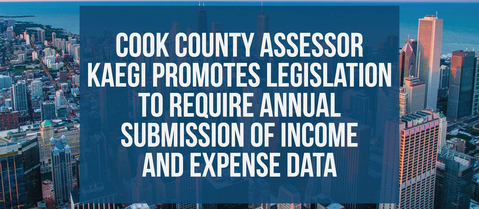 Cook County Assessor Kaegi Promotes Legislation to Require Submission of Income and Expense Data