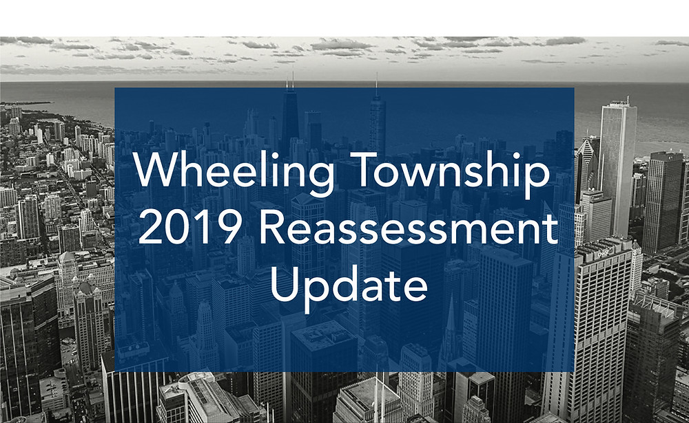 Wheeling Township 2019 Reassessment Update Cook County