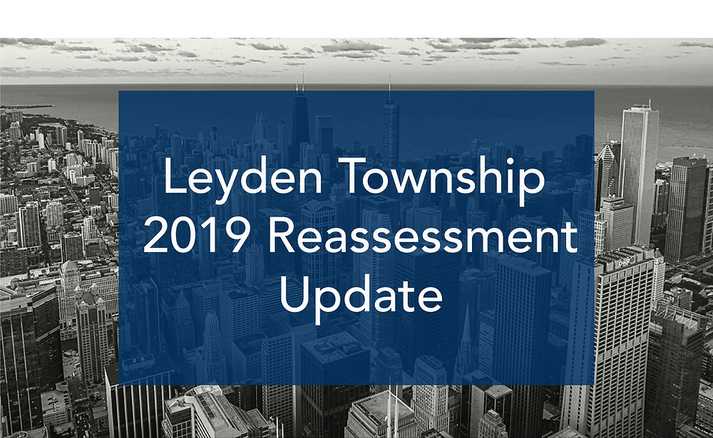 Leyden Township 2019 Reassessment Update Cook County