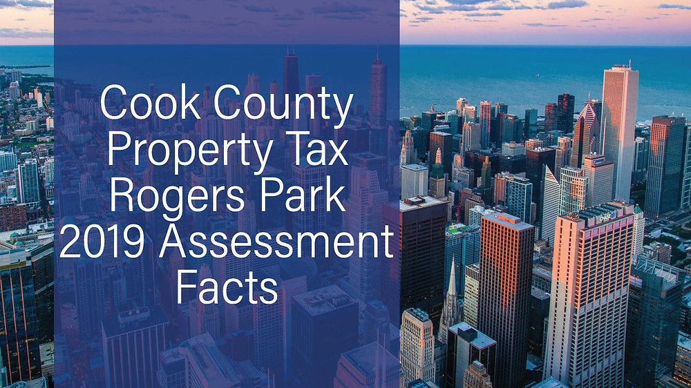 Cook County Property Tax- Rogers Park 2019 Assessment Data