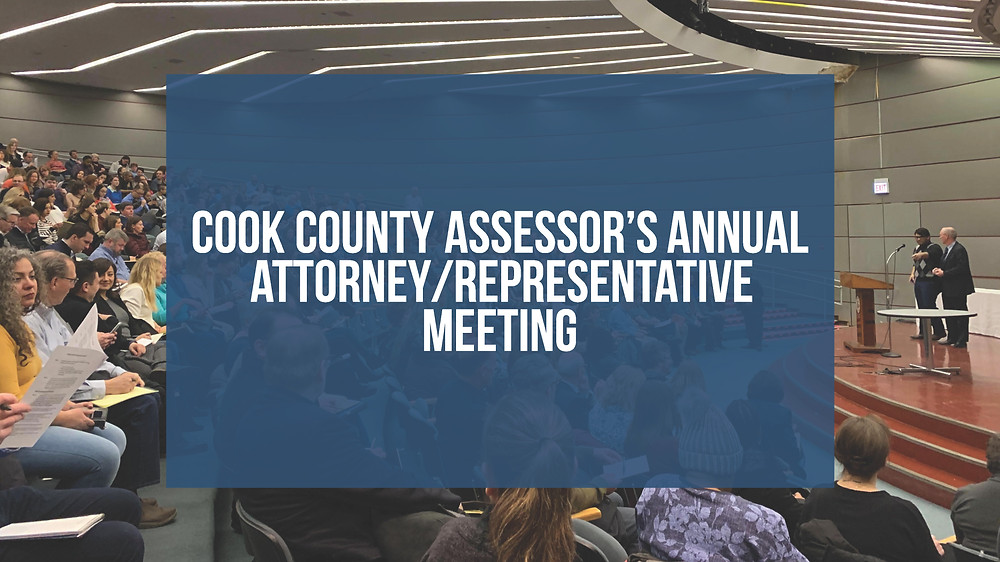 Cook County Assessor's Annual Attorney/Representative Meeting