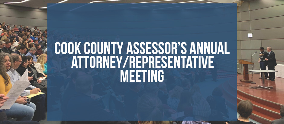 Cook County Assessor's Office Attorney/Tax Rep/Appraiser Meeting 2019