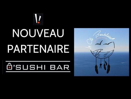 Découvrez notre partenariat avec Ô Sushi Bar Bandol et profitez d'offres spéciales !