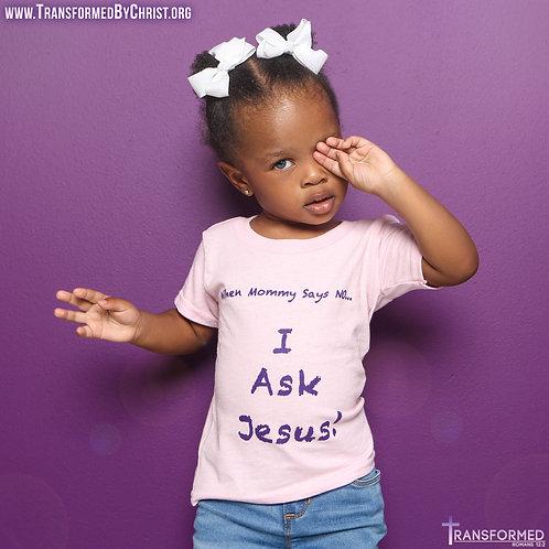 I Ask Jesus Shirt