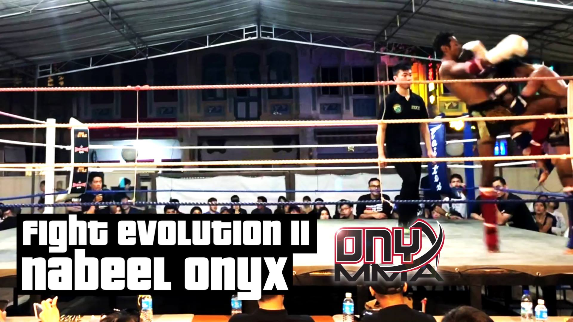 Fight Evolution 11 - Nabeel 27 Oct 2018