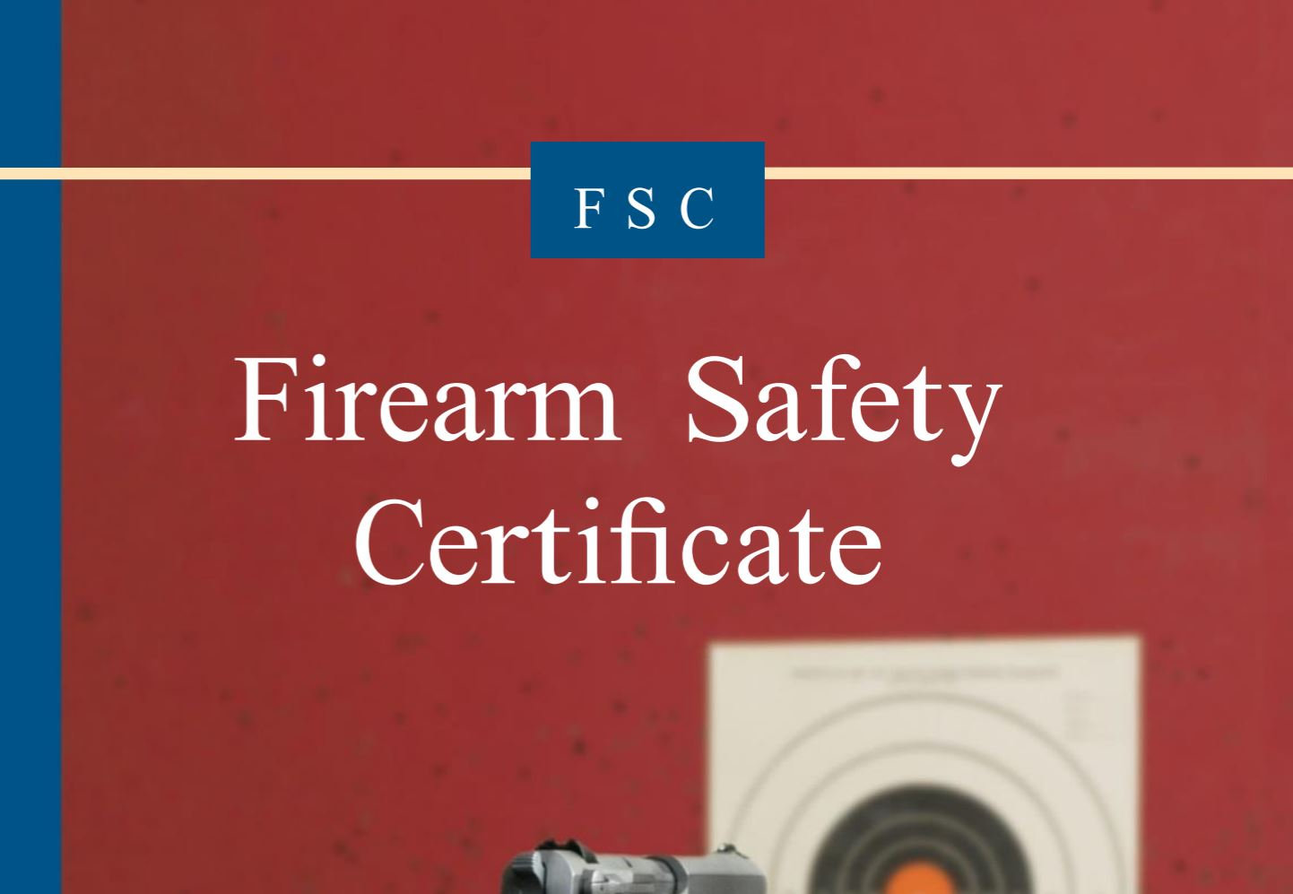 Test - Firearm Safety Certificate (FSC)