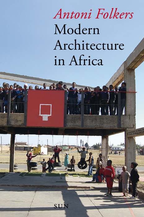 First book launch in the USA of Antoni Folkers' 'Modern Architecture in Africa'