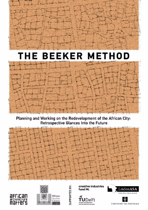 The Beeker Method:Planning and Working on the Redevelopment of the African City.Retrospective Glance