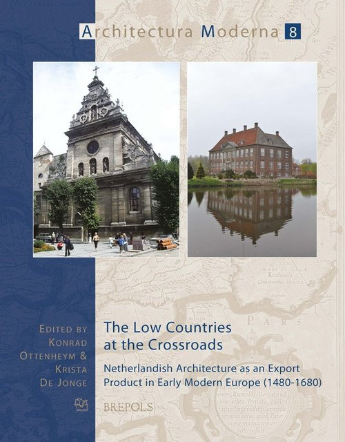 Netherlandish Architecture as an Export Product