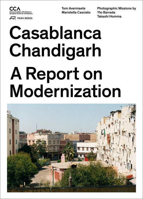 Seminar and Book presentation: Reporting on the Modernisation of Casablanca and Chandigarh