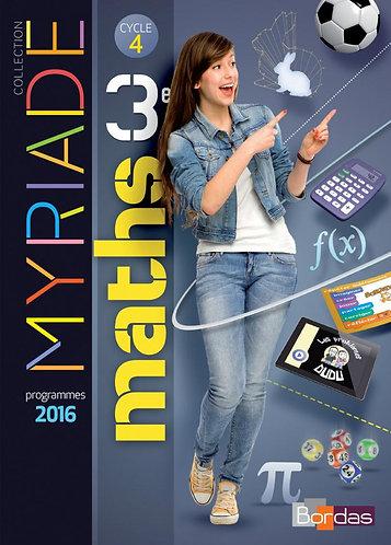Myriade Maths 3ᵉ - Manuel de l'élève Grand format - Ed. 2016