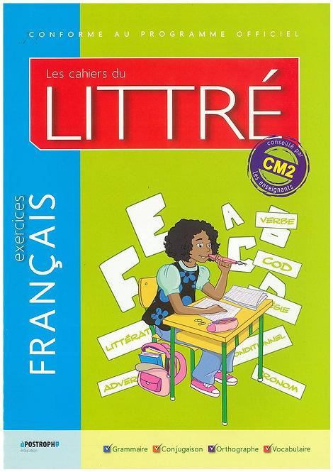 Les Cahiers du Littre Francais Exercices CM2