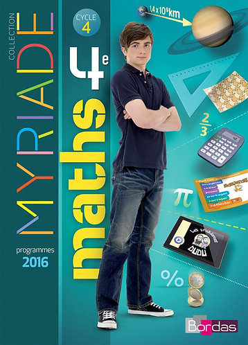 Myriade Maths 4ᵉ - Manuel de l'élève Grand format - Ed. 2016